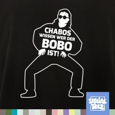 T-Shirt - Chabos wissen wer der Bobo ist