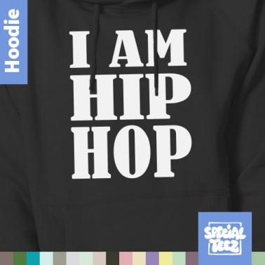 Hoodie - I am hiphop