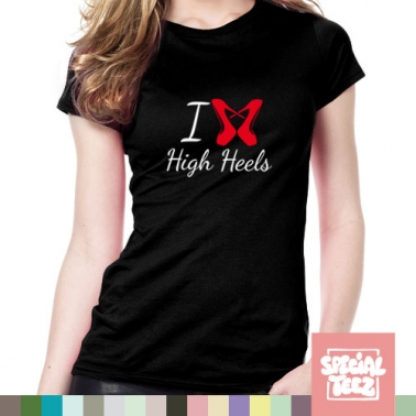 T-Shirt - I love highheels