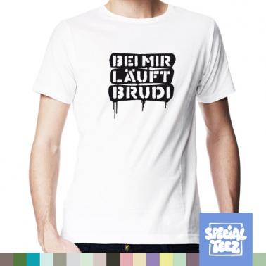 T-Shirt - Bei mir läuft Brudi