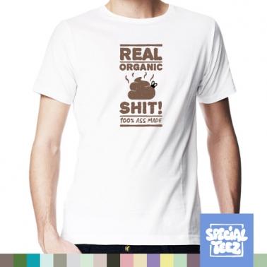 T-Shirt - Real organic shit