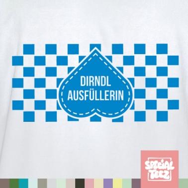 T-Shirt - Dirndl Ausfüllerin