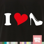 T-Shirt - I love highheels