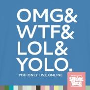 T-Shirt - OMG WTF LOL YOLO